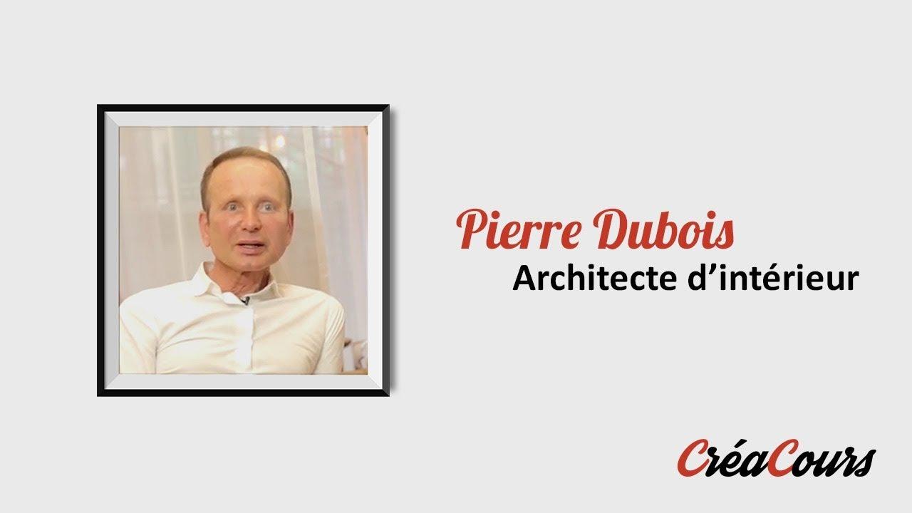 Creamooc pierre dubois architecte d 39 int rieur youtube for Formation architecte interieur