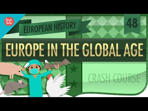 Europe in the Global Age: Crash Course European History #48