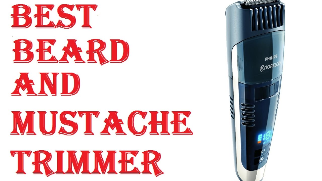 Best Beard And Mustache Trimmer Youtube