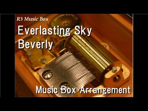 """Everlasting Sky/Beverly [Music Box] (""""Kamen Rider Build the Movie: Be the One"""" Theme Song)"""