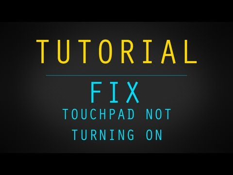 [ FIX ] Touchpad Not Turning On!