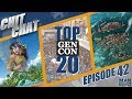 Chit Chat -  Episode 42 - Top 20 Gen Con 2019 Most Anticipated Games