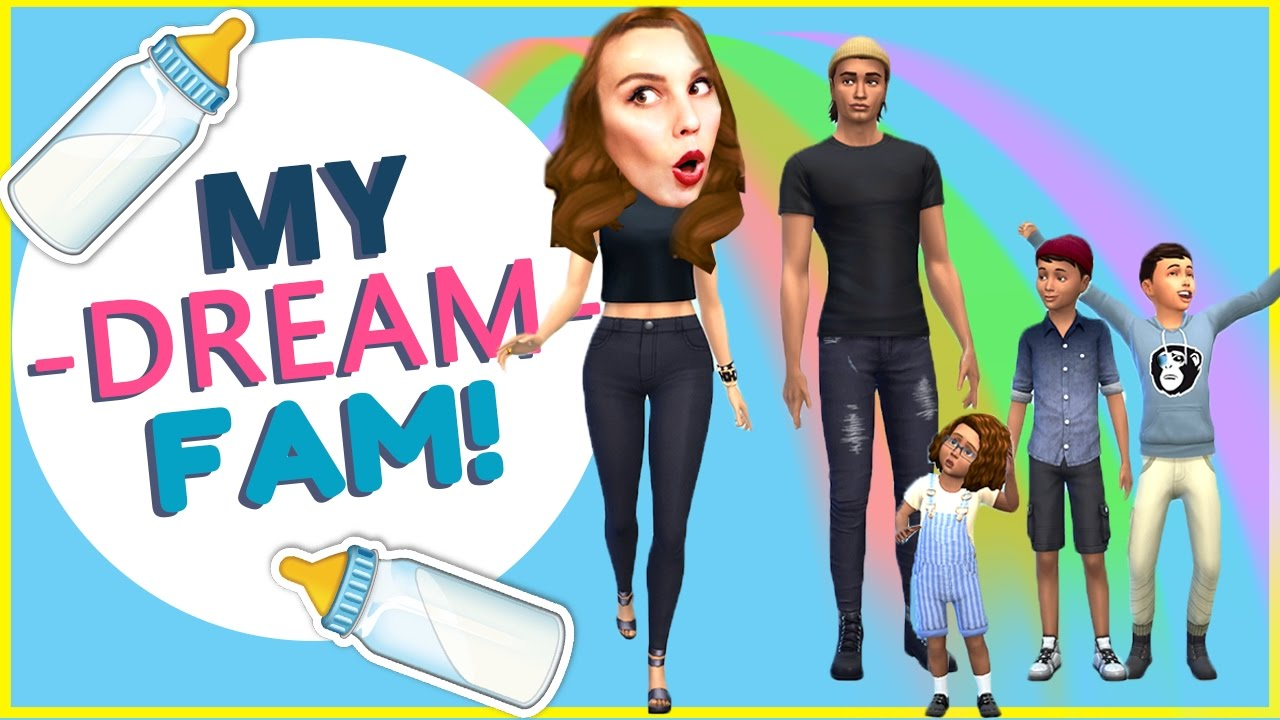MY DREAM FAMILY! [ The Sims 4 ]