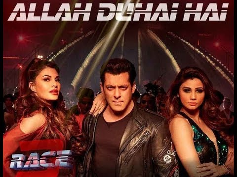 Allah Duhai Hai (Full Song) Lyrics - Race 3 | Salman Khan | Amit Mishra