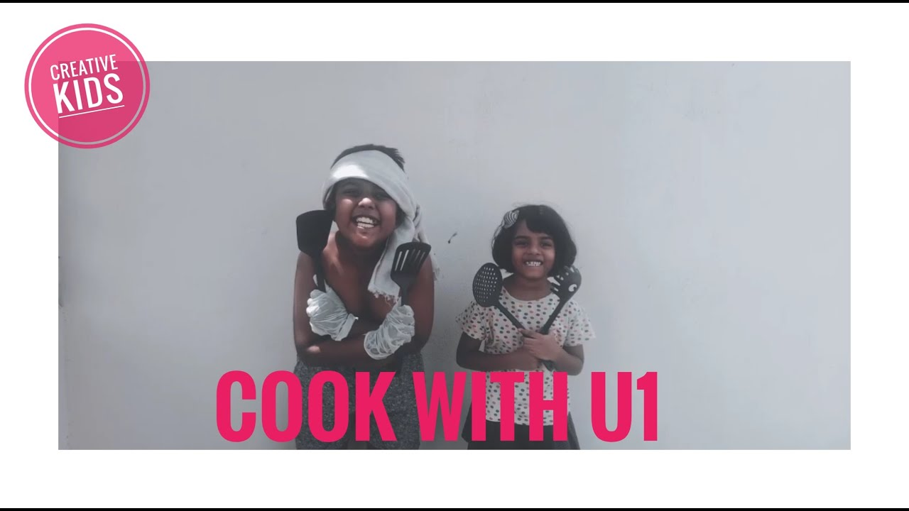 Cook With U1 | Episode - 1| Mobile Short Series | Creative Kids | 2020