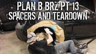 Plan B BRZ Pt 13 - Installing Spacers And Paint Teardown