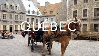 Québec City | Canada Travel Diary