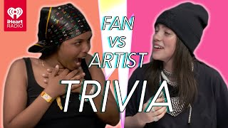 Billie Eilish Goes Head to Head With Her Biggest Fan  Fan Vs Artist Trivia