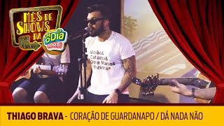 Thiago Brava - Coração de Guardanapo / Dá Nada Não (Vibezinha FM O Dia)