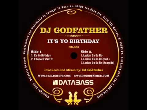 DJ Godfather - It's Yo Birthday