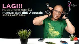 Download Mp3 Lagi!!! Headphone Nge-dj Mantap Dari Dbe Acoustic  Unboxing Dbe Dj200