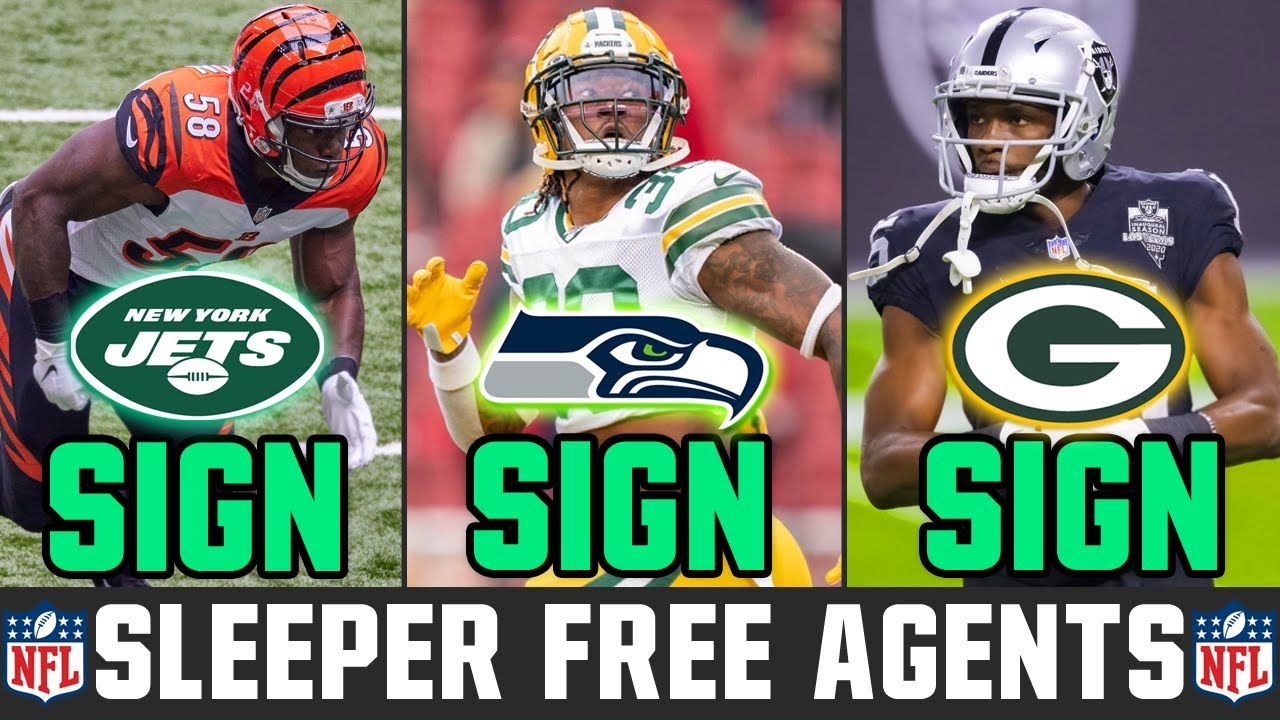 NFL Free Agent Sleepers Teams MUST SIGN This Offseason (2021 NFL Free Agency) - YouTube