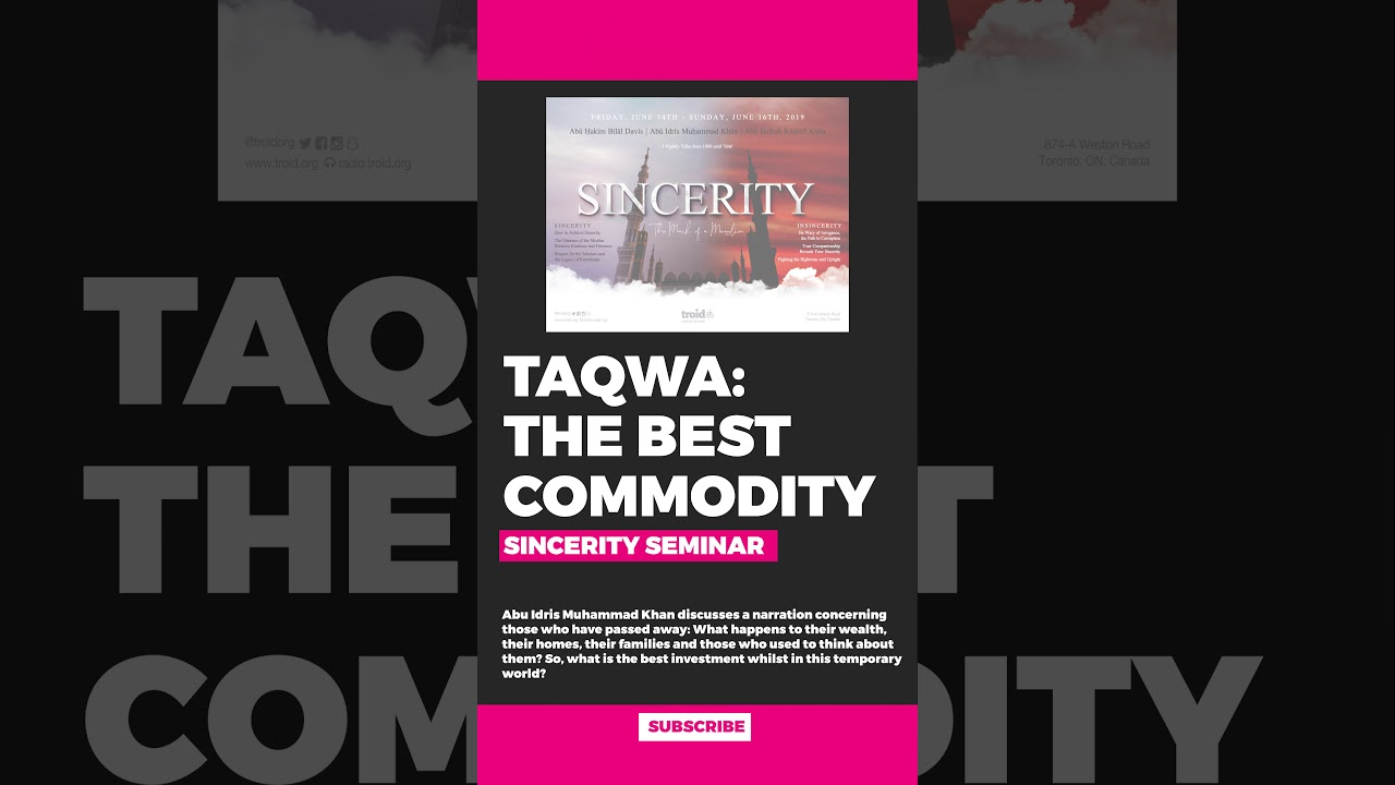 Taqwá: The Best Commodity