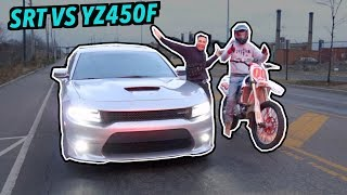 DODGE CHARGER SRT VS 2019 YZ450F