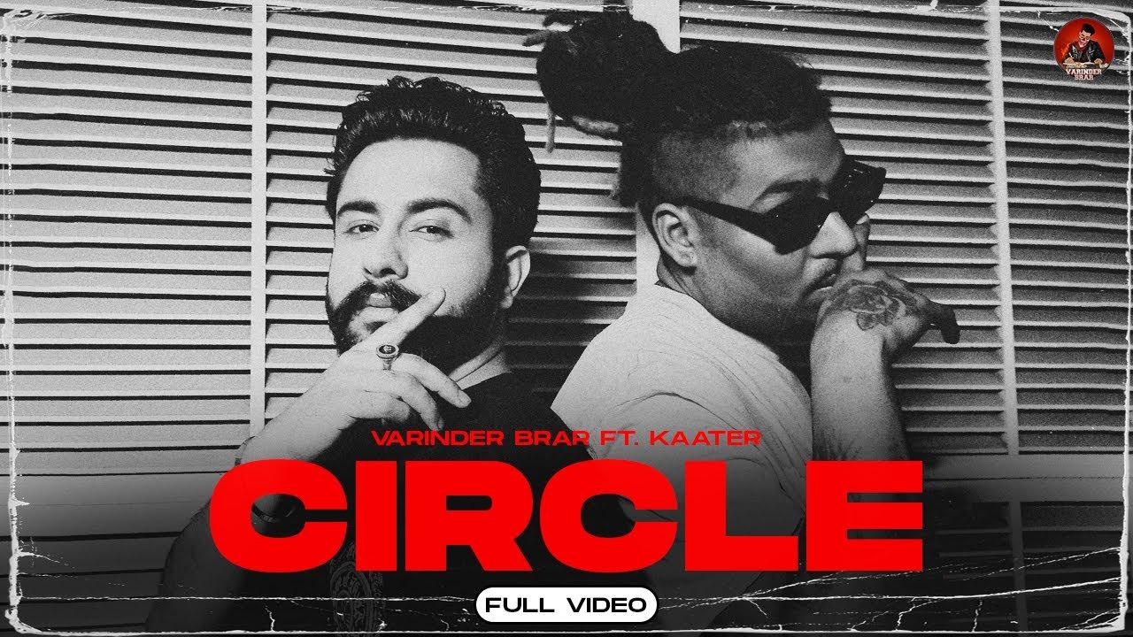 Download Latest Punjabi Song 2021   Circle - Varinder Brar Ft Kaater   MXRCI   New Punjabi Song 2021