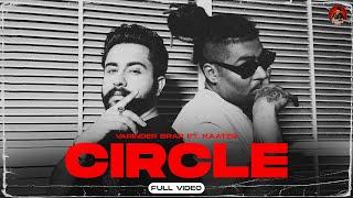 Latest Punjabi Song 2021  Circle - Varinder Brar Ft Kaater  MXRCI  New Punjabi Song 2021