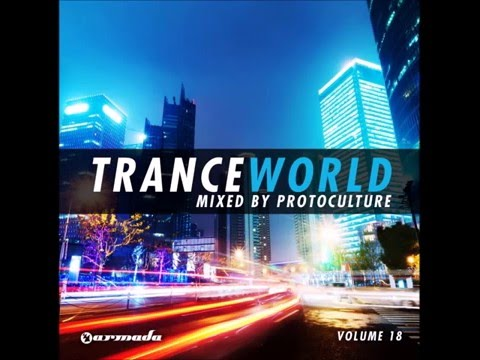 Trance world vol 8 mixed by protoculture