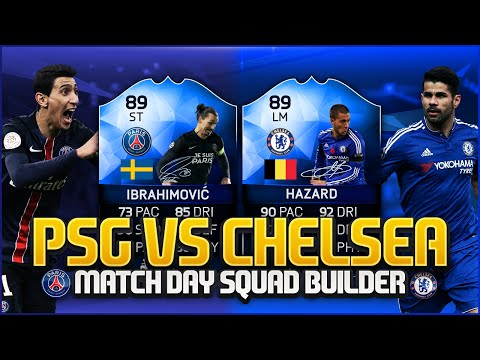 PSG vs CHELSEA! MATCH DAY SQUAD BUILDER! w/ IBRAHIMOVIĆ, HAZARD & MORE! | FIFA 16 ULTIMATE TEAM