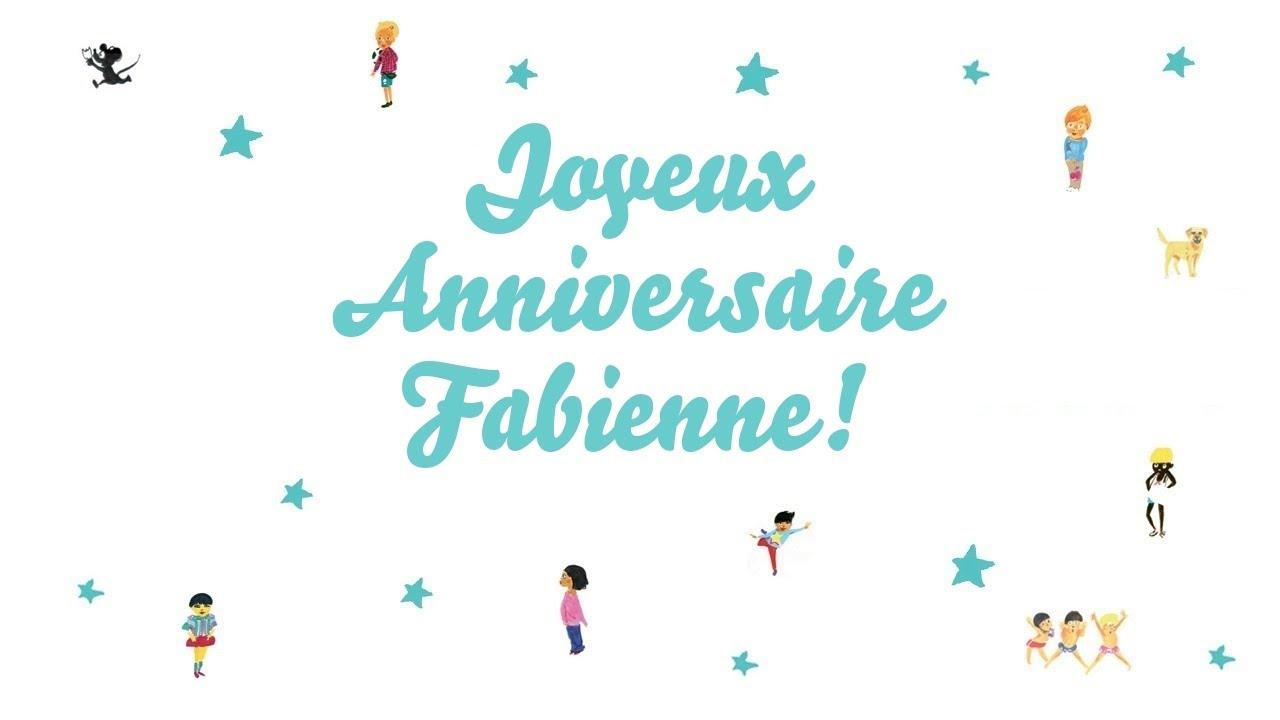 Joyeux Anniversaire Fabienne Youtube