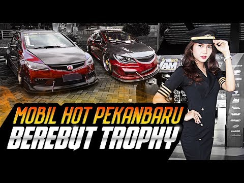 Mobil Hot Pekanbaru Berebut Trophy