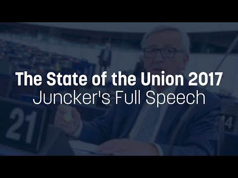 Juncker's full 2017 State of the Union speech
