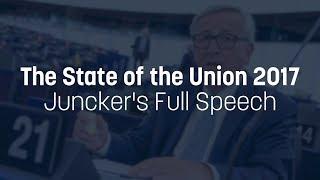 Juncker's full 2017 State of the Union speech