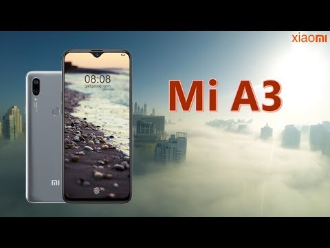 Xiaomi Mi A3 Official Video, Launch Date, Price, First Look, Features- Snapdragon 730 + 48MP Camera