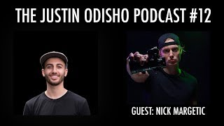 The Justin Odisho Podcast #12: Nick Margetic talks Tee Grizzley First Day Out Music Video & more