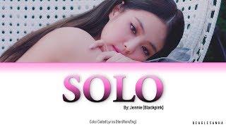 "Download JENNIE (BLACKPINK) - ""SOLO"" Color Coded Lyrics (Eng/Rom/Han)"