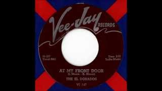 The Eldorados - At My Front Door (Crazy Little Mama)
