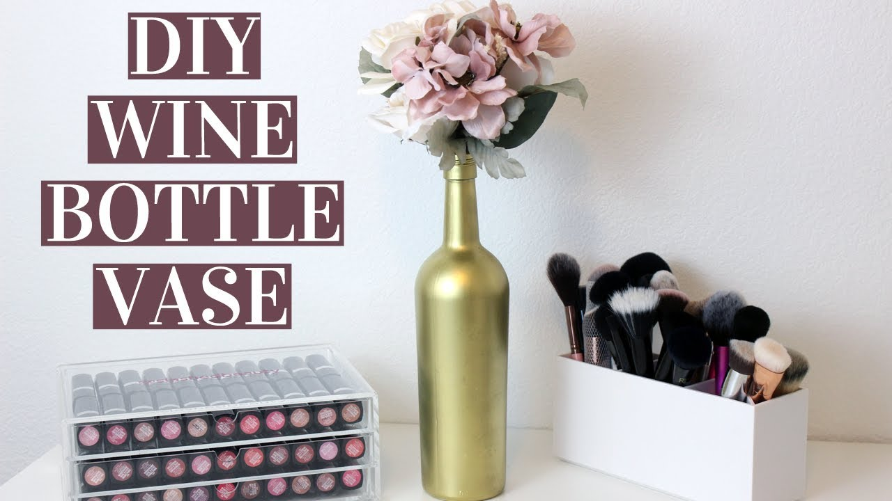 EASY DIY WINE BOTTLE VASES | Wedding Centerpiece, Home Decor - YouTube
