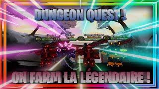[FR] On Part Sur Dungeon Quest Roblox ! Go Farm Des Loot ! Je veux les 1k !