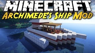 Minecraft Mod Showcase: Archimede's Ships! [BUILD YOUR OWN BOATS, BALLOONS, AND CARS!]