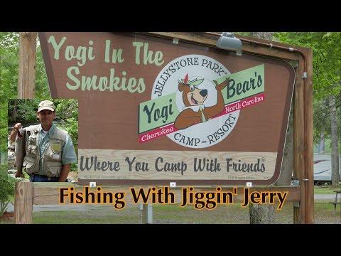Jiggin' Jerry, Fishing In Cherokee North Carolina 2016