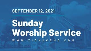 Sunday Worship Live Stream - September 12, 2021