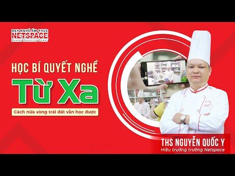 Học bí quyết nấu ăn từ xa - Giải pháp học nghề mùa dịch - Dạy nghề ẩm thực Netspace