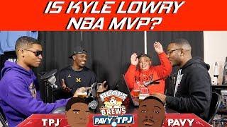 Is Kyle Lowry the NBA MVP? | Hoops N Brews