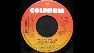 Barbra Streisand ~ Shake Me, Wake Me (When It