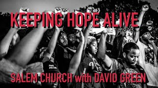 Keeping Hope Alive - David Green - June 14, 2020
