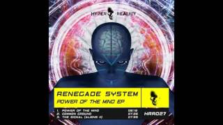 Gambar cover Renegade System - The Signal (Aliens II) (Original Mix) [Hyper Reality Records]