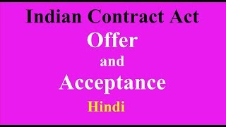 Indian Contract Act 1872 (Hindi) - Offer - Acceptance - Proposal - Agreement