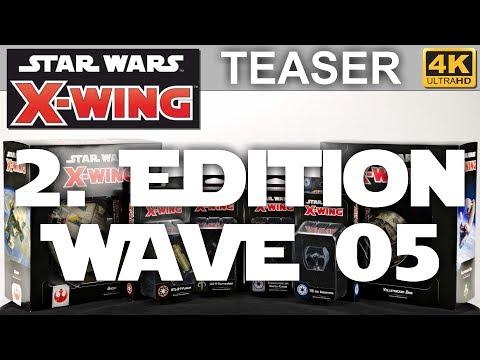 Star Wars X-Wing 2. Edition: Welle 5 - Teaser - Wave 5 (4K)