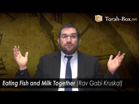 Eating Fish And Milk Together (Rav Gabi Kruskal)