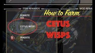 Cetus Wisps in Warframe- PoE farming guide