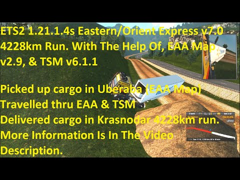 ETS2 1.21.1.4s Eastern/Orient Express v7.0 4228km run