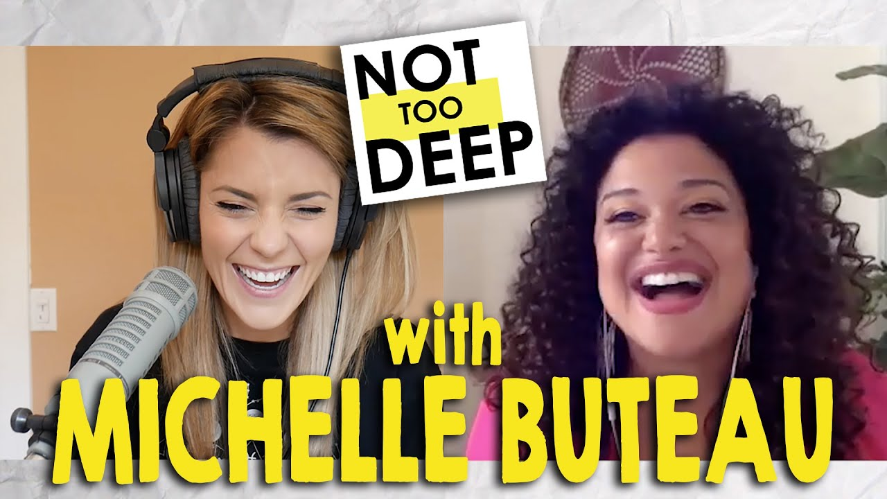 MICHELLE BUTEAU on #NotTooDeep // Grace Helbig