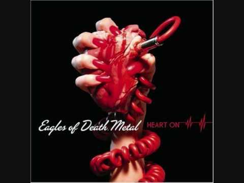 Eagles of Death Metal-Now I´m a Fool