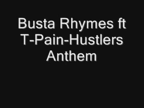 Busta Rhymes ft T-Pain-Hustlers Anthem