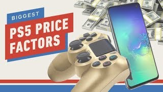 Next-Gen Console Watch: The Biggest PS5 Price Factors