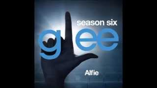 Glee - Alfie (DOWNLOAD MP3+LYRICS)